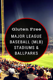 2016 gluten free mlb baseball stadium and ballpark foods