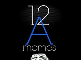 12 A Memes - 12 a memes facebook
