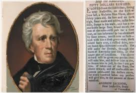 hunting down runaway slaves the cruel ads of andrew jackson and