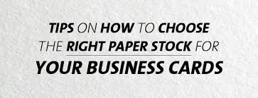 business card stock paper tips on how to choose the right paper stock for your business