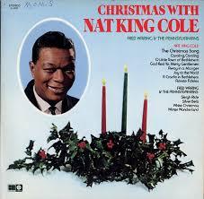 nat king cole christmas album christmas with nat king cole christmas with fred waring and his