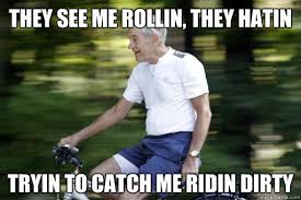 They See Me Rollin They Hatin Meme - riding dirty meme rollin dirty best of the funny meme