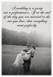 wedding party quotes a wedding is a party not a performance if at the end of the