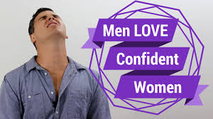 quotes that express confidence men love confident women seriously we do youtube