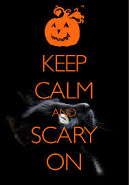 keep calm and scary on created with keep calm and carry on for