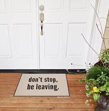 funny door stops funny door mat don t stop be leaving door mat welcome