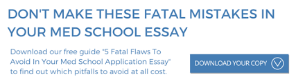 Fatal Flaws to Avoid in Your Med School Essays   Download your free guide  Accepted blog