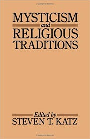 mysticism and religious traditions galaxy books steven t katz