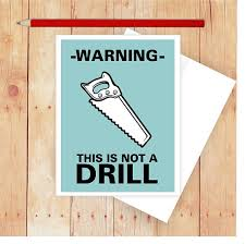 this is the birthday card warning this is not a drill card pun birthday card