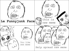 Funnyjunk Memes - le funnyjunk face