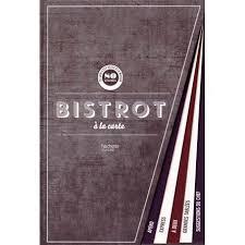 livre cuisine bistrot bistrot à la carte achat vente livre barakat nuq