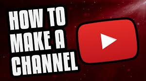 how to how to make a youtube channel 2018 beginners guide youtube