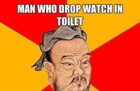 Confucius Says Meme - confucius meme
