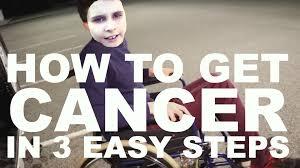I Have Cancer Meme - how to get cancer in 3 easy steps mishovy šílenosti the cancer