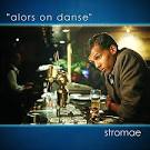 alore on dance stromae