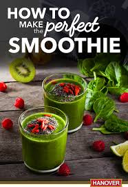 how to make the perfect smoothie hanover foods