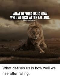 What Defines A Meme - what defines us ishow well we rise after falling mindset 101 what