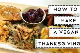 some easy vegan thanksgiving recipes and dinner menu ideas