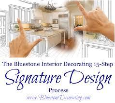 bluestone interior decorating 15 step signature design process