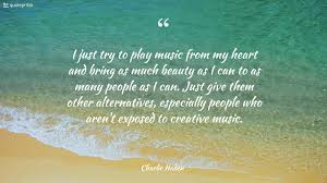 quotes beauty music 23 charlie haden quotes quoteprism