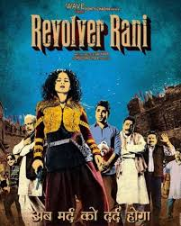 revolver rani movie review kangana ranaut as the feisty and wacky
