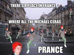 Prancing Cera Meme - there s a place in france where all the michael ceras prance