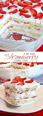 no bake strawberry icebox cake recipe strawberry icebox cake