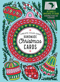create your own christmas card create your own handmade christmas cards storey publishing