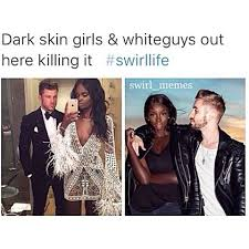 Interracial Dating Meme - interracial dating memes not a fan of interracial dating