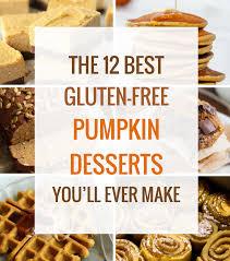 the 12 best gluten free pumpkin desserts ever