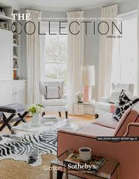 the collection magazine spring 2016 by gibson sotheby s the collection magazine spring 2016 by gibson sotheby s international realty issuu