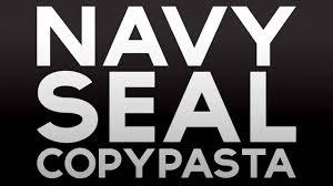 Navy Seal Meme - navy seal copypasta youtube