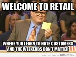 Rude Friday Memes - problems retail workers face during the holidays