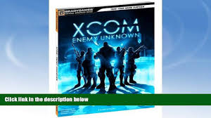 xcom enemy unknown guide read book xcom enemy unknown official strategy guide official
