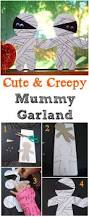 cute and creepy mummy garland edventures with kids