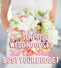 wedding costs wedding costs that can totally bust your budget