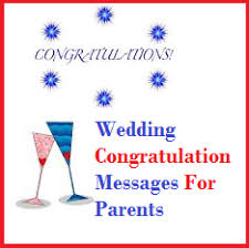 Wishing Bride And Groom The Best Congratulation Messages Wedding Congratulation Messages For Parents