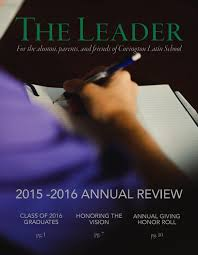 the leader 2015 2016 annual review by covington latin issuu