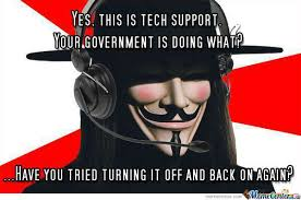 Anonymous Meme - anon tech support anonymous know your meme