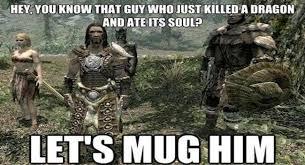Skyrim Meme - the best skyrim memes on the internet