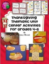 thanksgiving thematic unit bundle 6 activities for grades 4 5 6