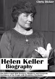 helen keller blind biography smashwords helen keller biography how helen coped with deafness