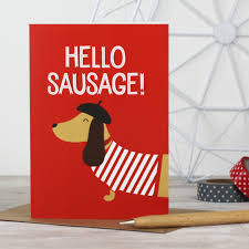 hello sausage dachshund greeting card