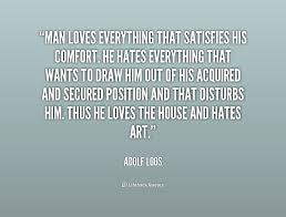 adolf loos quotes image quotes at hippoquotes