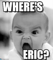 Eric Meme - where s eric where s on memegen