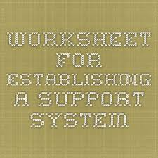 worksheet for establishing a support system the humbling path
