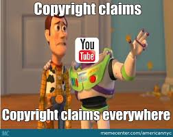 Meme Copyright - youtube may send me a copyright claim for this by recyclebin meme