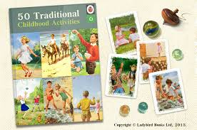50 traditional and activities from your childhood