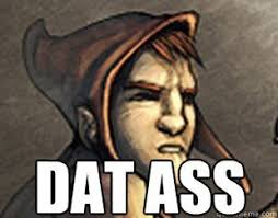 Datass Meme - 1 more new dat ass meme