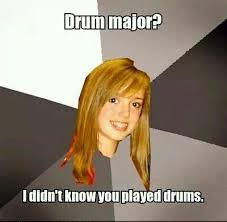 Drum Major Meme - 242 best band music memes images on pinterest band nerd band